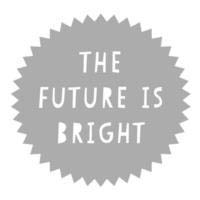Large Future Is Bright Stickers