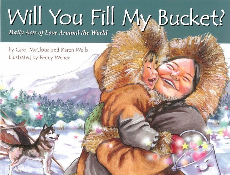 Will You Fill My Bucket? Daily Acts of Love Around the World (Paperback)