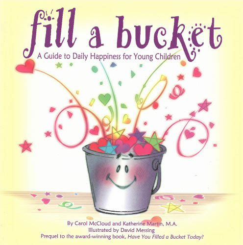 Fill a Bucket :  A Guide to Daily Happiness for Young Children (Paperback)