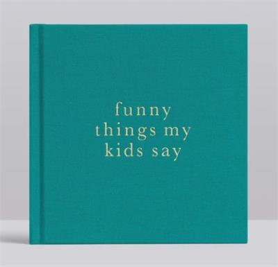 Funny Things My Kids Say Journal Jade