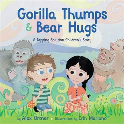 Gorilla Thumps & Bear Hugs - A Tapping Solution Children