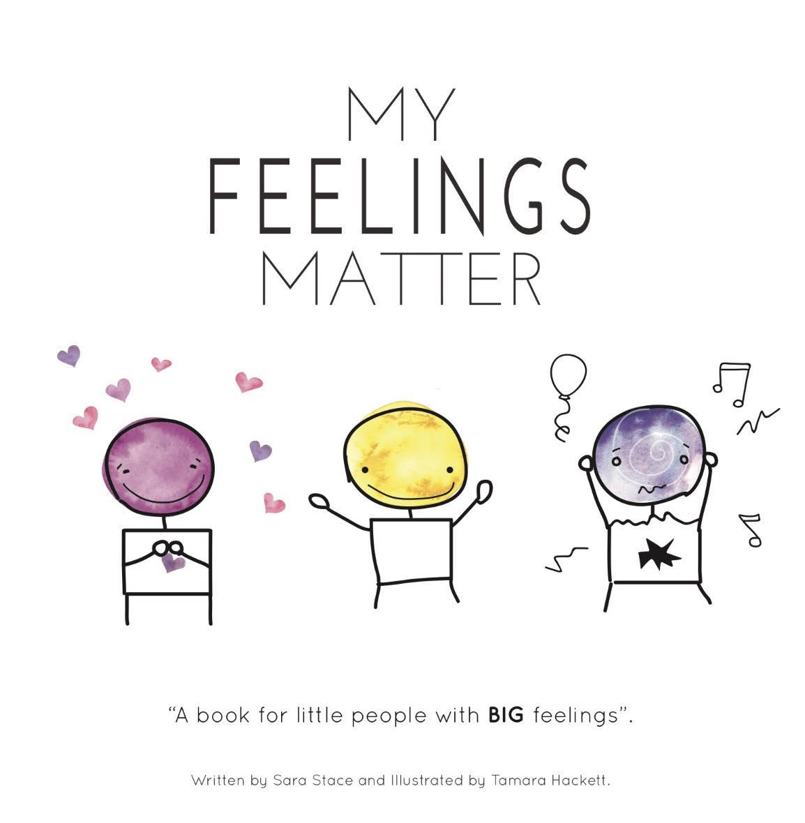 My Feelings Matter Book by Sara Stace