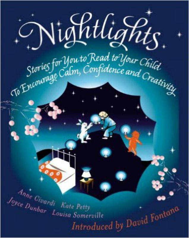 Nightlights - Stories for you to read to your child to encourage Calm , Confidence and Creativity
