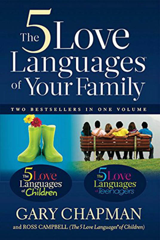 The 5 Love Languages of Your Family by Gary Chapman&Ross Campbell