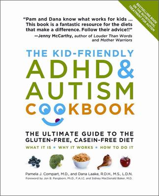 The Kid friendly ADHD and Autism Cookbook
